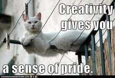 This cat was inspired by the Duckworth-Robinson graphic about the benefits of creativity; see below. Creativity gives you a sense of prid. Growth Mindset, Pride, Creativity, Memes, Cats, Animals, Inspiration, Biblical Inspiration, Gatos