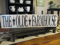 Primitive Wood Sign The Olde Farmhouse by DaisyPatchPrimitives, $14.99