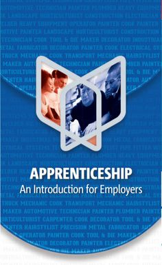 Apprenticeship: An Introduction for Employers Cooking Tools, Heavy Equipment, Transportation, Diy Kitchen Appliances, Kitchen Gadgets, Kitchen Items