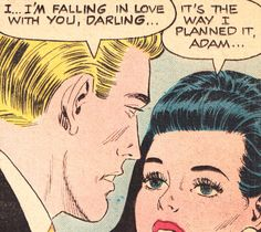 """Comic Girls Say.."""" That's the way I planned it """" #comic #vintage"""