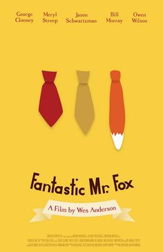 Fantastic Mr. Fox. My favourite animated movie. It's fantastic and quirky. Just how a Roald Dahl tale should be.