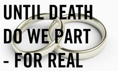 "UNTIL DEATH DO WE PART — FOR REAL // If anything but death is an option for ending a marriage, then don't say ""until death"" in your wedding vows. Tell the truth. Promise what is meant. Say something like ""until adultery, abandonment, or abuse."" Say what you mean. God never lies (Titus 1:2) and delights in truth-telling and oath-keeping... Read more at http://www.desiringgod.org/blog/posts/until-death-do-we-part-for-real"