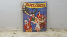 Super Circus, 1955, Rand McNally Elf Book, by RandomGoodsBookRoom on Etsy