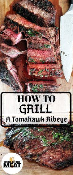 Rib Eye Recipes, Beer Recipes, Grilling Recipes, Recipes Dinner, Recipies, Tomahawk Steak Recipe, Tomahawk Ribeye, Grilled Steak Recipes, How To Grill Steak