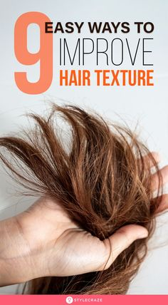 How To Improve Your Hair Texture Naturally - 9 Ways