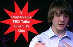 9 remarkable ted talks given by kids