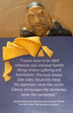 """I call this """"The Jewish misfortune cookie."""" We can either learn the lesson of the past... or be doomed to see it happen again. For evil to win good people need do nothing at all."""