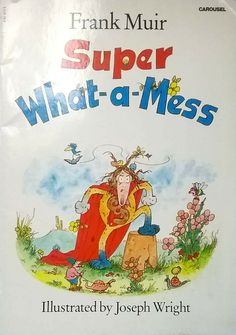 Super What-a-mess by Frank Muir illustrated Joseph Wright vintage paperback dogs 3 Picture, Picture Books, Sleepy Bear, Joseph, Illustration, Dogs, Fictional Characters, Vintage, Illustrations