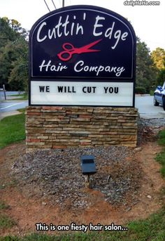 Funny pictures about This Hair Salon Is Not Messing Around. Oh, and cool pics about This Hair Salon Is Not Messing Around. Also, This Hair Salon Is Not Messing Around photos. Daily Funny, The Funny, Hilarious, Funny Memes, Funniest Memes, Funny Videos, Funny Quotes, Jokes, You Had One Job