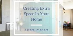 Creating Extra Space In Your Home - A.Clore Interiors