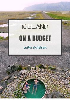 travel in Iceland with children on a budget #travelwithkids www.loumessugo.com/en/blog