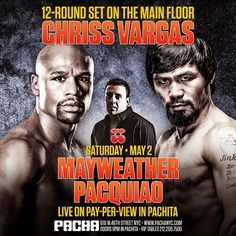 Anew Productions: MAY2 MAYWEATHER VS. PACQUIAO / CHRIS VARGAS@ PACHA...