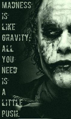 Joker <3.   One pinner stated:  Feeling crazy. Pinning this to inspirational. Haha