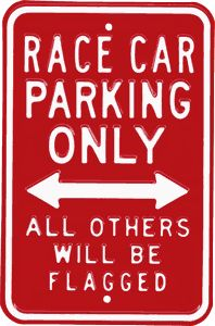 Race Car Parking Only Embossed Steel Street Sign CA$17.99