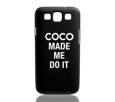 Coco Made Me Do It (Black) - Samsung Galaxy S3