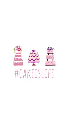 Preppy Original ★ #cakeislife Cake is Life iPhone Wallpaper Quote
