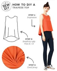 As I shared in my coral moodboard yesterday, I have a big thing for the  color coral. I also love simple, swingy tops like this trapeze style from  Kate Spade Saturday. It has great shape yet is still flattering when worn  with something fitted on the bottom. The simple shape makes for a very  easy, quick DIY. Read on to see how I would make it.  How to DIY a Trapeze Top  Step 1:Our inspiration top is a simple tank with a few touches that make  it extra special. It'sfitted at the shoulders…
