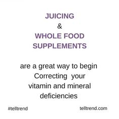 A great way to begin correcting deficiencies. Whole food supplements simply take organically produced vegetables & fruits and concentrate them into a convenient tablet to ensure you are getting what nature Intended #juicing #wholefood #wholefoodsupplements #vegetables #fruit #concentrate #enzymes #cofactors #nature #telltrend #telltrenduk #telltrendtroopers #humanity #wellbeing #UK #ukblogs #unity #justbegin