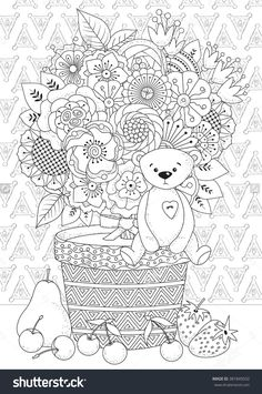 Coloring Book For Adult And Older Children. Coloring Page With Flowers, Fruits And Teddy Bear Стоковая векторная иллюстрация 381845032 : Shutterstock