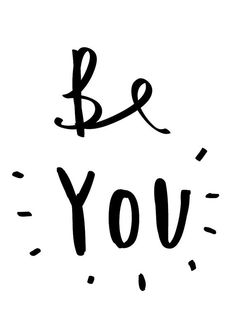// Be YOU