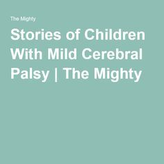 A mom and her support group friends share stories of their children with mild cerebral palsy. Mild Cerebral Palsy, Our Kids, Mental Illness, Encouragement, Handle, Children, Young Children, Boys, Kids