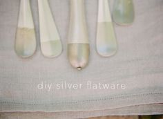 DIY Silver Flatware (which I wish I was slightly less confused about how they made, because I love it.)