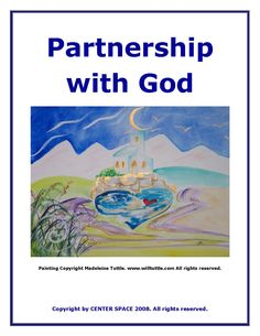Partnership with God All You Can, Helping People, Scriptures, Unity, Spirituality, Exercise, Goals, This Or That Questions, Space
