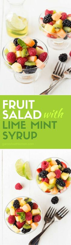 Bringing fruit to your next potluck? Skip the grocery store fruit tray and make this easy Fruit Salad with Lime Mint Syrup instead!: