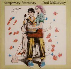 Paul McCartney - Temporary Secretary  Parlophone 12 R 6039 - Enregistré en juillet-août 1979 - Sortie le 15 septembre 1980  Note: 3/10
