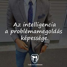 Word 2, Gentleman, Psychology, Thoughts, Lady, Quotes, Qoutes, Quotations, Gentleman Style