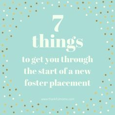 7 things to get you through the start of a new foster care placement | www.thankfulmoms.com #fostercare #adoption