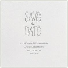 """Save The Date Handwriting"" Invitation, by Linda and Harriett, Paperless Post Black And White Wedding Invitations, Beautiful Wedding Invitations, Custom Wedding Invitations, Wedding Guest List, Wedding Save The Dates, Save The Date Cards, Save The Date Online, Paperless Post, Casual Wedding"