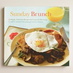 """Sunday Brunch"" Cookbook $19.95 By Betty Rosbottom paperback 120 pages https://api.shopstyle.com/action/apiVisitRetailer?id=627731916&pid=uid841-37799971-81"