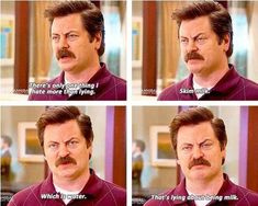 Funny pictures about Ron Swanson on skim milk. Oh, and cool pics about Ron Swanson on skim milk. Also, Ron Swanson on skim milk. Tv Quotes, Funny Quotes, Qoutes, Funny Memes, Funny Comebacks, Movie Memes, Humor Quotes, Movie Quotes, Lol