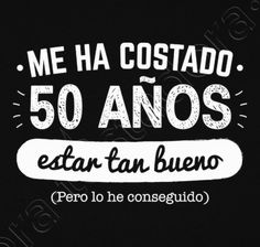 Camiseta 50 Años Para Estar Tan Bueno v2, 1969 - nº 1084318 - Camisetas latostadora 50th Birthday Party, Man Birthday, Birthday Quotes, Birthday Celebration, Happy Birthday, Birthday Ideas, Happy 50th, Happy B Day, Ideas Para Fiestas