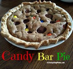 The recipe for Candy Bar Pie is delicious and the best dessert ever!
