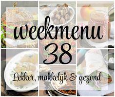 Lekker, makkelijk en gezond weekmenu – week 38 met Griekse wraps, een pasta ovenschotel en wat typisch Nederlandse lekkernijen. Wat ga jij maken?