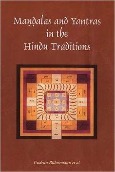 Mandalas and Yantras in the Hindu Tradition, PA: Gudrun Buhnemann: 9788124603987: Amazon.com: Books