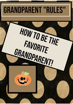 Easy rules to becoming the most fun grandparents. Be your grandkid's favorite with these essentials of grandparenting! #grandparents