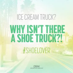 We'd definitely chase it down! #DSW #shoelover #quote