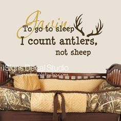 PERSONALIZED To go to sleep I count antlers Not sheep - Bedroom decal, Boy decal,Baby Nursery Decal,Hunting decal, Kids Room Decal,  Sticker...