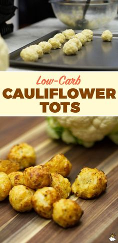 These Baked Cauliflower Tots are a perfect low-carb snack or side dish.: