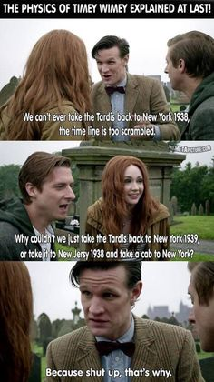 Because shut up that's why. Wibbly-Wobbly Timey-Wimey now makes sense