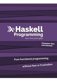 Haskell Programming: From First Principles 1st Edition Pdf