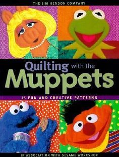 Jim Henson Company - Quilting With The Muppets (2000) - Used - Trade Cloth