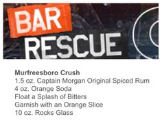 Bar Rescue Murfreesboro Crush Drink Captain Morgan, Orange Crush & Bitters Bar Drinks, Yummy Drinks, Alcoholic Drinks, Cocktails, Alcohol Recipes, Drink Recipes, Soda Floats, Alcohol Bar, Orange Soda