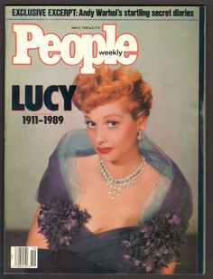 People Weekly Magazine May 8 1989 Lucille Ball Lucy Special Edition I Love Lucy, My Love, Dramatic Arts, Secret Diary, Lucille Ball, People Magazine, Vintage Magazines, Andy Warhol, Comedians