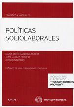Políticas sociolaborales / María Belén Cardona Rubert, Jaime Cabeza Pereiro (coordinadores) ; autores, Carlos Luis Alfonso Mellado ... [et al.]