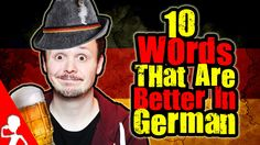 10 Words That Are Better In German