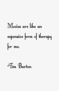 Tim Burton Quotes Magnificent Tim Burton Quotes  Inspiring  Pinterest  Tim Burton Artist And